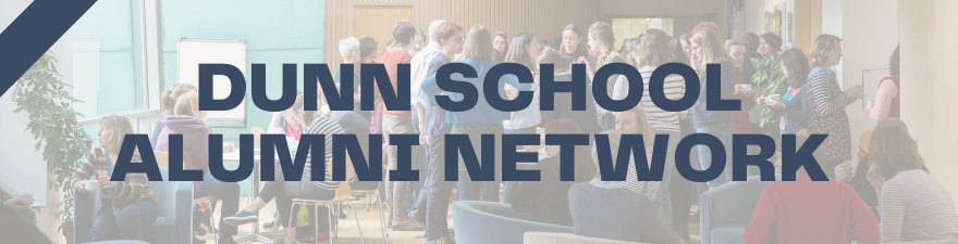 Banner image showing the Dunn School combination room, with overlay text saying Dunn School Alumni Network